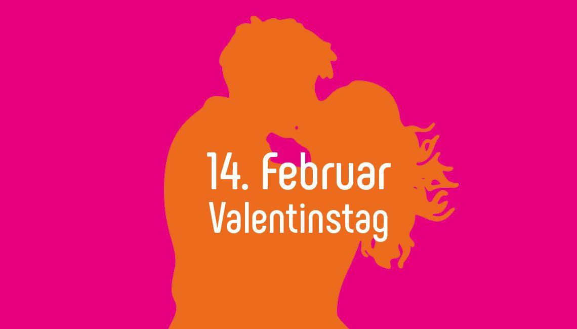 Dieses Jahr denken wir rechtzeitig an den Valentinstag!